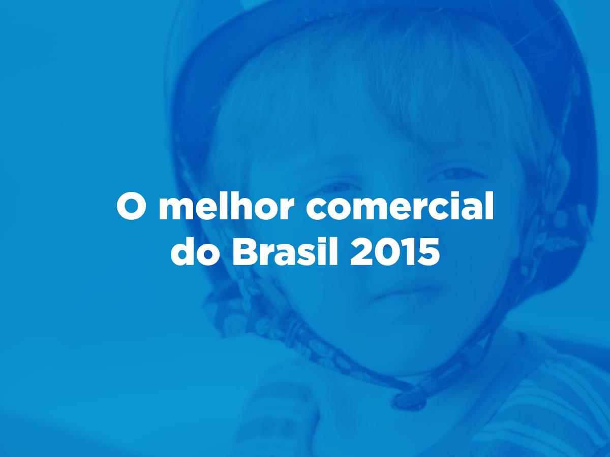 """Garoto com capacete de ciclista com texto sobreposto: """"O melhor comercial do Brasil 2015"""""""