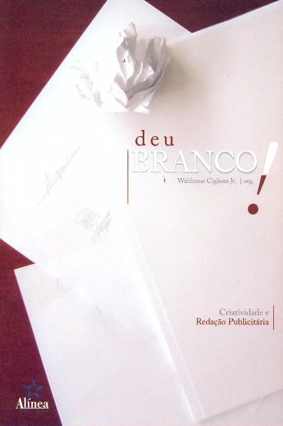 Livro Deu Branco Waldemar Ciglioni Jr.