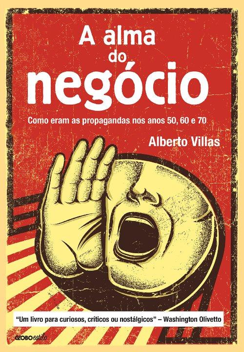 Livro A Alma do Negócio Alberto Villas