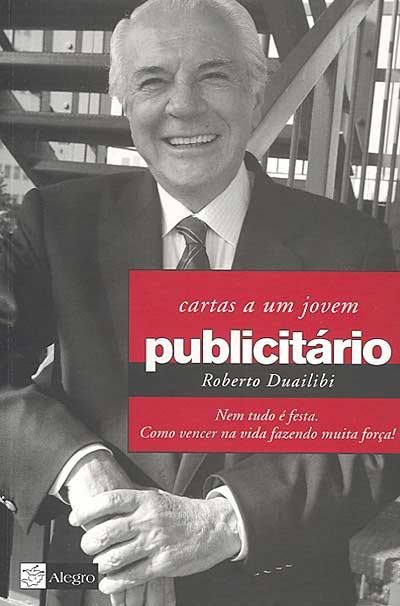 Livro Cartas a um jovem publicitário Roberto Duailibi