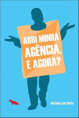 Livro abri minha agência e agora Antonia Lino Pinto