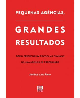Livro pequenas Agências, Grandes Resultados Antonio Lino Pinto