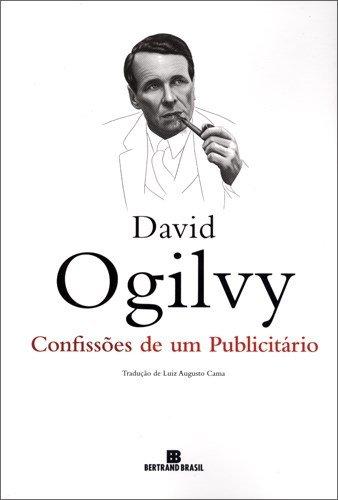 Livro Confissões De Um Publicitário David Ogilvy