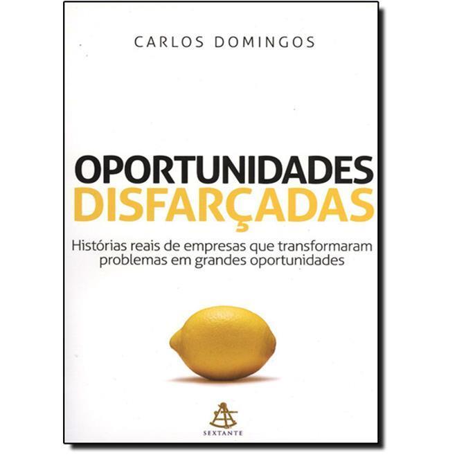 Livro oportunidades disfarçadas Carlos Domingos