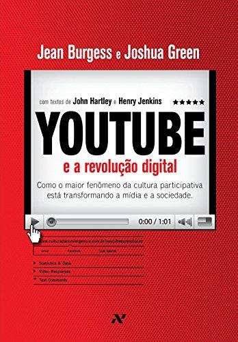 Livro youtube e a revolução digital Jean Burgess e Joshua Green