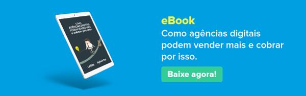 ebook Como agências digitais podem vender mais e cobrar por isso