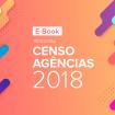 Pesquisa censo agências 2018