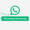WhatsApp Marketing: 7 dicas para sua agência conquistar novas contas