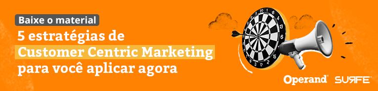 Customer Centric Marketing